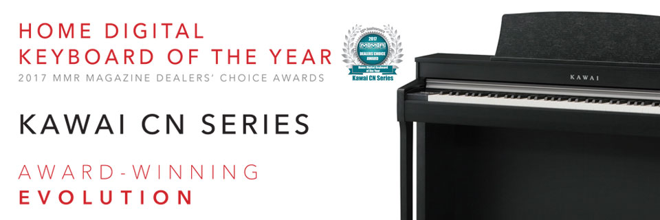 Kawai CN Series - MMR Magazine 2017 Dealers' Choice - Home Digital Keyboards of the Year.